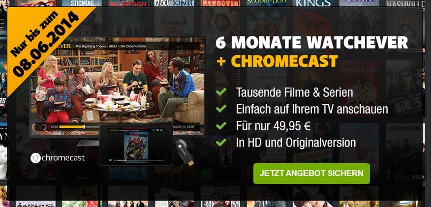 Watchever sechs Monate Streaming - Google Chromecast