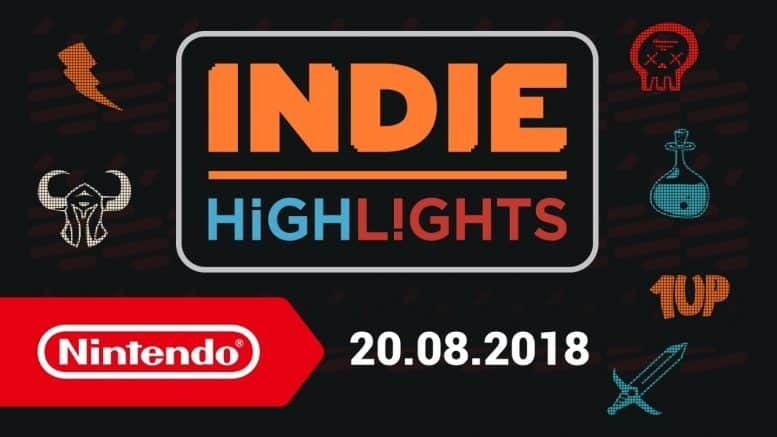 Nintendo Indie Highlights - August 2018