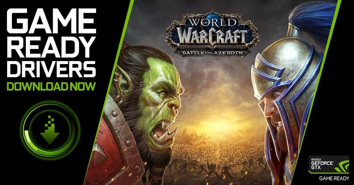 Nvidia - GeForce GTX Treiber - Game Ready - World of Warcraft - Battle for Azeroth