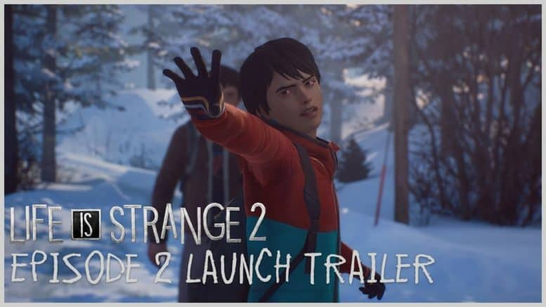 Life is Strange 2 - Episode 2 - Trailer